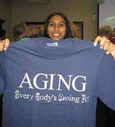 Gerontology!  Interesting stuff related to getting older.