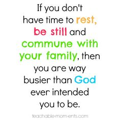 Hey Mom & Dad - Slow Down! When Busy becomes a Burden