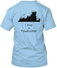 I need all these towboat wife's shirts!!