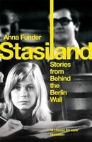 A fascinating insight into the lives of East Germans who lived on the wrong side of the Berlin Wall.  Deeply moving at times and also strangely amusing at others.  Stories that recall the petty, oppressive and vindictive regime of the Stasi.  At times I felt the author didn't go into enough detail, that she skimmed the surface of the story and went into too much detail about such as the colour of the lino. At times quite patronising, but a good read nonetheless.