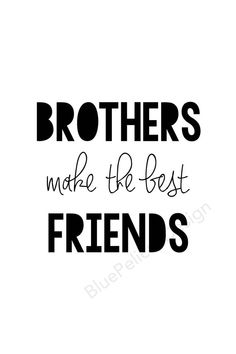 83 Best Love My Brother Quotes Images In 2019 Thoughts Thinking