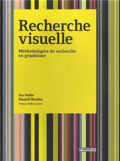 Recherche visuelle : Méthodologies de recherche en graphisme de Ian Noble http://www.amazon.fr/dp/2350172775/ref=cm_sw_r_pi_dp_2LB5vb03MYGFN