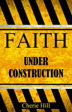 FAITH Under Construction:Amazon:Kindle Store