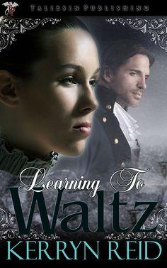 Learning to Waltz by Kerryn Reid
