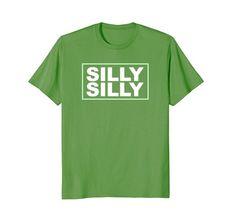 Funny St Patrick's Day Shirt - Women Men Kids - Silly Silly Green #dillydilly #phillydilly #stpatricksday #funnyshirt