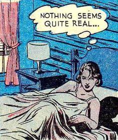 "Comic Girls Say. "" Nothing seems Quite real. retro pop art illustration girl in bed Pop Art Vintage, Vintage Cartoon, Vintage Comics, Retro Art, Old Comics, Archie Comics, Comics Girls, Comic Books Art, Comic Art"