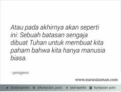 Deep Thought Quotes, Wattpad Quotes, Poems Beautiful, Self Reminder, Quotes Indonesia, Life Words, Simple Words, Strong Quotes, People Quotes