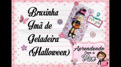 (DIY) Bruxinha Imã de Geladeira (Halloween)