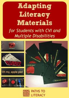 Tips on how to adapt literacy materials for students with CVI and multiple disabilities