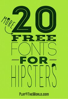 20 More Free Fonts for Hipsters...I love these!!! #font #graphics
