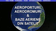Aeroporturi, Aerodromuri & Baze Aeriene din Satelit - I Electronic Music, Romania, Film, Movie, Film Stock, Cinema, Films