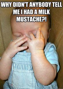 Milk Mustache meme   quickmeme