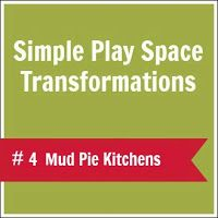 Lots of mudpie kitchen inspiration here  :let the children play: Simple Play Space Transformations #4: Mud Pie Kitchens
