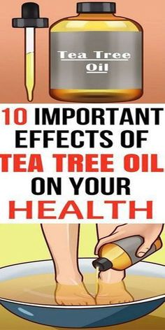 10 Important Effects of Tea Tree Oil On Your Health!