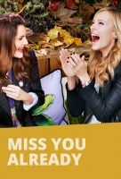 Miss You Already, Movie Poster