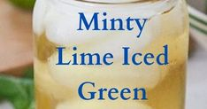 Ingredients 1 serving 1 bag green tea 8 ounces of water small lime, juiced mint leaves Ice, to chill Directions Prepare green t. Green Tea Bags, Green Bag, Juice 2, Lime Juice, Lower Belly, Flat Belly, Baby Sun Hat, Green Flats, Teas