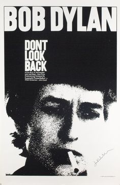 This poster is signed by D.A. Pennebaker and has a special history. MovieArt Original Film Posters - DON'T LOOK BACK (1967) 5863, $650.00 (http://www.movieart.com/dont-look-back-1967-5863/)