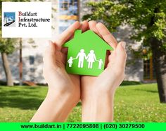We construct what you're Dreaming! Visit : www.buildart.in | 7722095808 | (020) 30279500