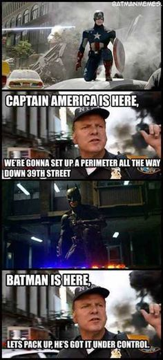 LOL even though, in truth, the (crooked) cops are threatened by/frightened of Batman & that'd be the most likely reason they left...