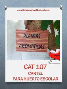 Creaciones Mayola: CARTELES HUERTO ESCOLAR, CARTEL PLANTAS AROMÁTICAS...