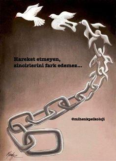 Hareket etmeyen, zincirlerini fark edemez...  Rosa Luxemburg