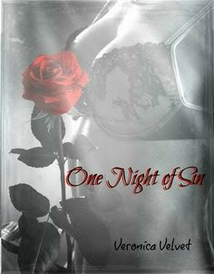 Romance Novel Giveaways: One Night of Sin by Veronica Velvet, Blog Tour & ♥GIVEAWAY♥ (Erotica/BDSM)