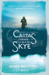 Cartas desde la isla de Skye / Jessica Brockmole Preciosa,maravillosa,simplemente fantastica.