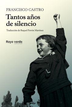 Tantos años de silencio - Francisco Castro Veloso - txalaparta.eus San Fernando Cadiz, Che Guevara, Movie Posters, Movies, Fictional Characters, Editorial, Popular, Products, War