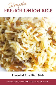 French Onion Rice {Simple And Flavorful Rice Side Dish} - Do you need an easy, budget-friendly recipe? French Onion Rice is an easy flavored rice recipe that - Minute Rice Recipes, Easy Rice Recipes, Side Dish Recipes, White Rice Recipes, Rice Cooker Recipes, Casserole Recipes, Healthy Recipes, Rice Side Dishes, Vegetable Side Dishes