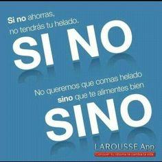 Si no vs sino. Cuando se pone si no junto y cuando se pone separado. #gramatica. English equivalent: sino = instead, si no = if you don't,