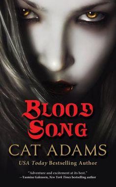 Blood Song - Cat Adams (Blood Singer Series #1)