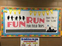 What 5 Teach Me: Fun Run Bulletin Board & Donations Chart School Donations, School Fundraisers, Pta School, School Stuff, School Ideas, School Auction, School Projects, Apex Fun Run, Elementary Bulletin Boards