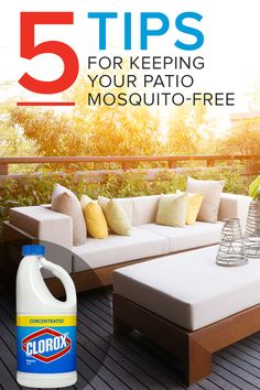 Help prevent bites in your backyard this summer by preventing mosquito-breeding areas—it's easy! First, discard all unnecessary containers where water may accumulate after a rainfall. For all other containers, remove any standing water and clean using 1/2 cup of Clorox® Regular-Bleach per gallon of clean water, then let air dry.