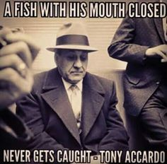 Monday Morning Quotes Discover I was told you have 2 ears and 1 mouth. Its a sign to listen more than you speak! Worked well so far! Wise Quotes, Quotable Quotes, Famous Quotes, Great Quotes, Motivational Quotes, Inspirational Quotes, Mob Quotes, Success Quotes, Gangster Quotes
