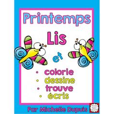 Browse over 330 educational resources created by Michelle Dupuis Education French Francais in the official Teachers Pay Teachers store. French Teaching Resources, Primary Teaching, Teaching French, Spring Activities, Reading Activities, Fun Activities, Core French, French Class, French School