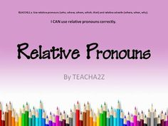 Relative+Pronouns+PowerPoint+and+More!!!+4th+Grade+Common+Core+Standard+from+TEACHa2z+on+TeachersNotebook.com+-++(45+pages)++-+This+product+consists+of:+a+33+page+Powerpoint+(Powerpoint+2007)+with+four+mini-lessons,+4+independent+practice+sheets,+a+student+learning+map,+and+a+quiz.+Each+mini-lesson+is+set+up+with+an+opening,+work+session,+and+a+closing.+This+teaches+students+to+i