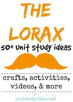 50+ IDEAS!!! The Lorax Unit Study Ideas for Homeschool @ UnitStudyIdeas.com