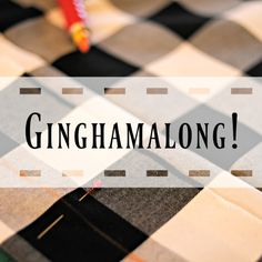 Ginghamalong with Did You Make That? I absolutely love gingham! I was so excited…