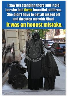 Inside: I Honestly Want To Wish You A Happy Birthday. ---- Honest Mistake Fun Pic Birthday Greeting Card Nobleworks Funny Political Burka Card.  Read more: http://www.nobleworkscards.com/9809-honest-mistake-humor-birthday-greeting-card-nobleworks.html#ixzz4g9E41x8B