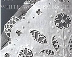 Ayako Otsuka White Work Embroidery Japanese Craft Book   Etsy Ring Pillows, Japanese Books, Japan Post, Tea Cozy, White Embroidery, Book Crafts, Baby Bibs, Pin Cushions, Doilies