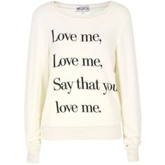 Wildfox Baggy Beach Jumper Love Me Ceramic White Sweat ($155) found on Polyvore