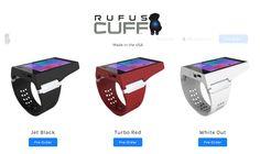 Rufus Cuff: Ξεκινάνε οι προπαραγγελίες για το τεράστιο wearable | Smartwatcher.gr