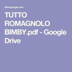 TUTTO ROMAGNOLO BIMBY.pdf - Google Drive