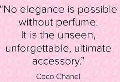 best perfumes for women 2016 Uplifting Quotes, Meaningful Quotes, Inspirational Quotes, Perfume Oils, Perfume Bottles, Oil Quote, Fashionista Quotes, Perfume Quotes, Coco Chanel Quotes