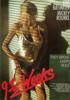 Directed by Adrian Lyne. With Mickey Rourke, Kim Basinger, Margaret Whitton, David Margulies. A woman becomes involved with a man she barely knows. Film Movie, Cinema Movies, Cult Movies, Mickey Rourke, Great Films, Good Movies, Popular Movies, Cinema Paradisio, Cinema Posters