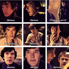Sherlock's favourite word, obviously.