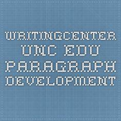 writingcenter.unc.edu Paragraph Development