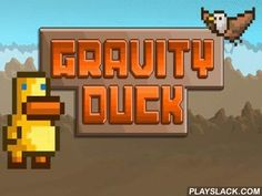 Gravity Duck  Android Game - playslack.com , Use the authority of gravity to lead the amusing duck through many strenuous levels full of threat and devices. You can influence gravity in this addictive game for Android. Your work is to lead the duck from the beginning of the stage to its extremity where the chromatic ovum is. Change the path of gravity, and the warrior will be able to walk not only on floor, but also on partitions or ceiling. Use this exclusive possibility to support the…