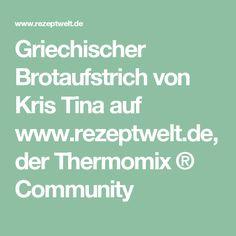 Griechischer Brotaufstrich von Kris Tina auf www.rezeptwelt.de, der Thermomix ® Community