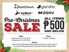 Catch the last leg of Ipanema, Grendha, Rider, Zaxy Pre-Christmas SALE!  Enjoy great discounts (all items P500 and below) on your favorite Brazilian footwear brands!  Promo available from November 21 - 25, 2016 at New Solid Building, Makati City.  For more promo deals, VISIT http://mypromo.com.ph/! SUBSCRIPTION IS FREE! Please SHARE MyPromo Online Page to your friends to enjoy promo deals!